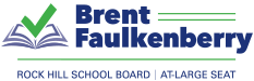 Brent Faulkenberry for Rock Hill School Board Logo